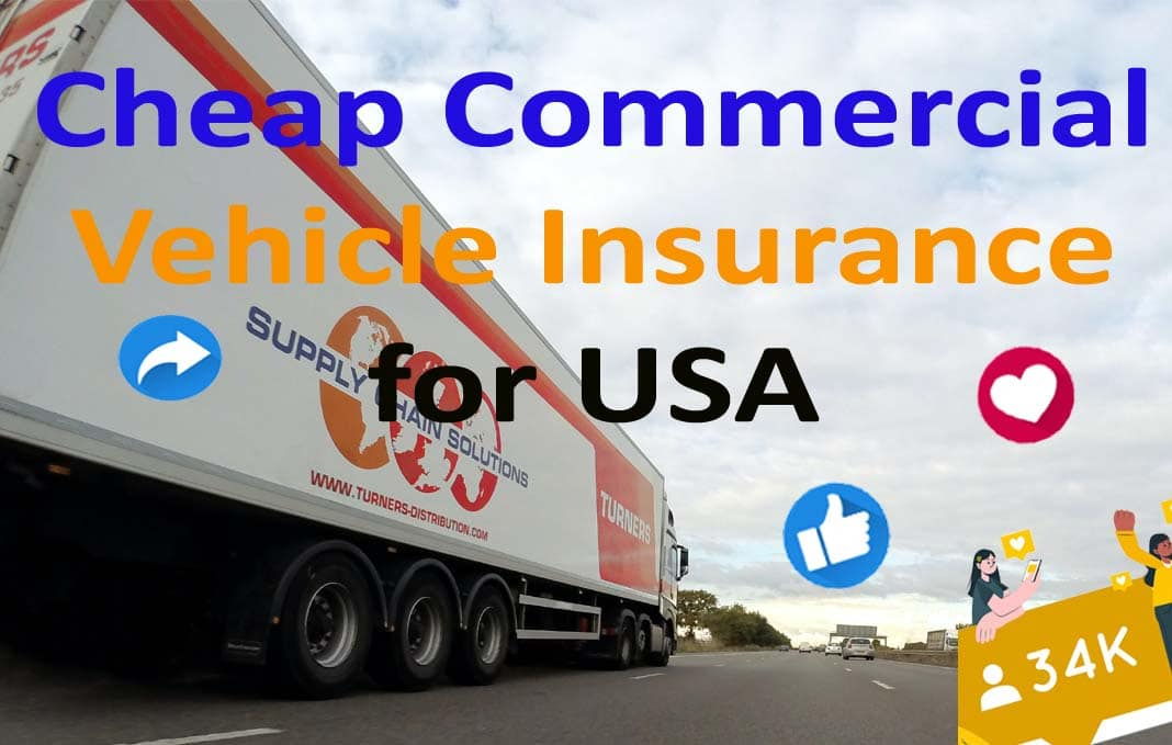 Cheap Commercial Vehicle Insurance